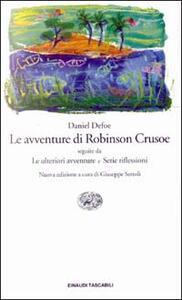 Le avventure di Robinson Crusoe-Le ulteriori avventure-Serie riflessioni