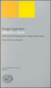 Infanzia e storia. Distruzione dell'esperienza e origine della storia - Giorgio Agamben - copertina