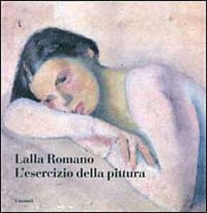 L' esercizio della pittura - Lalla Romano - copertina