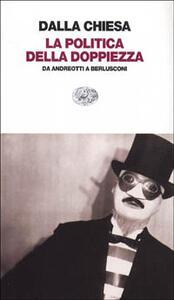La cultura della doppiezza. L'oscura malattia della democrazia italiana - Nando Dalla Chiesa - copertina