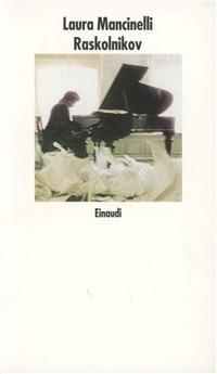 Raskolnikov - Mancinelli Laura - wuz.it