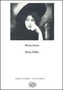 Daisy Miller. A study-Daisy Miller. Uno studio - Henry James - copertina