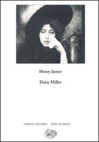Daisy Miller. A study-Daisy Miller. Uno studio