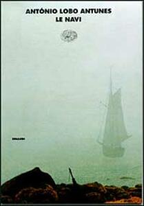 Le navi - Antonio Lobo Antunes - copertina