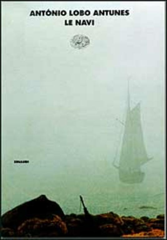 Le navi - António Lobo Antunes - copertina