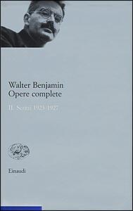 Opere complete. Vol. 2: Scritti 1923-1927. - Walter Benjamin - copertina