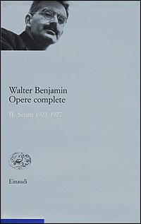Opere complete. Vol. 2: Scritti 1923-1927.