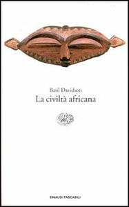 La civiltà africana - Basil Davidson - copertina