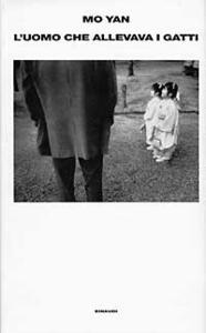 L' uomo che allevava i gatti e altri racconti - Mo Yan - copertina