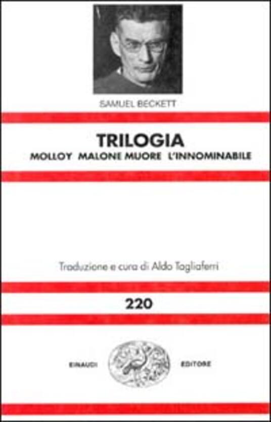 Trilogia: Molloy-Malone muore-L'innominabile - Samuel Beckett - copertina