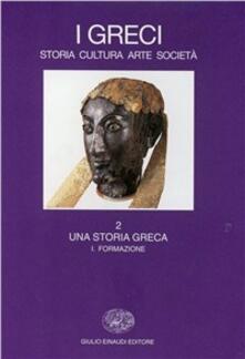 Nicocaradonna.it I greci. Storia, arte, cultura, società. Vol. 2\1: Una storia greca. Formazione (fino al sec. VI a. C.). Image