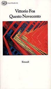 Foto Cover di Questo Novecento, Libro di Vittorio Foa, edito da Einaudi