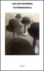 Oltremanica - Julian Barnes - copertina