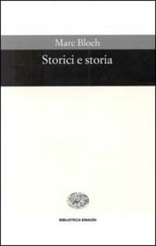 Storici e storia - Marc Bloch - copertina