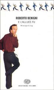 E l'alluce fu... Monologhi e gag - Roberto Benigni - copertina