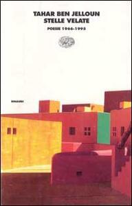 Stelle velate. Poesie (1966-1995) - Tahar Ben Jelloun - copertina