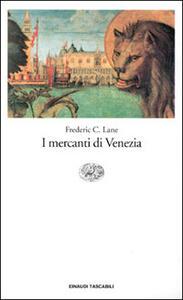 I mercanti di Venezia - Frederic C. Lane - copertina