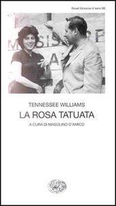 Libro La rosa tatuata Tennessee Williams