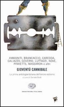 Atomicabionda-ilfilm.it Gioventù cannibale. La prima antologia italiana dell'orrore estremo Image