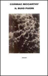 Il buio fuori - Cormac McCarthy - copertina