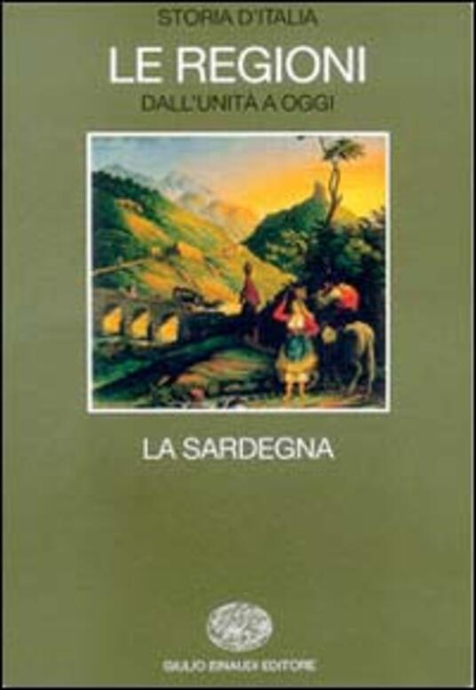 Storia d'Italia. Le regioni. Vol. 14: La Sardegna. - copertina