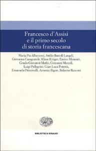 Francesco d'Assisi e il primo secolo di storia francescana - copertina