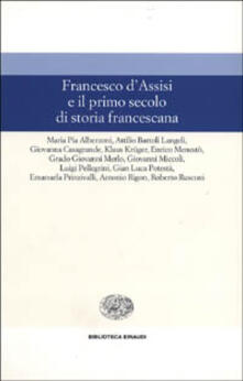 3tsportingclub.it Francesco d'Assisi e il primo secolo di storia francescana Image