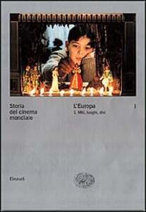 Storia del cinema mondiale. Vol. 1: L'Europa. Miti, luoghi, divi. - 3