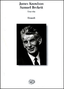 Libro Samuel Beckett. Una vita James Knowlson