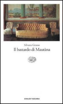 Il bastardo di Mautàna.pdf