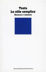 Lo stile semplice. Discorso e romanzo - Enrico Testa - copertina