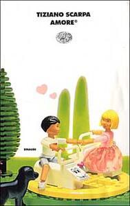 Amore - Tiziano Scarpa - copertina