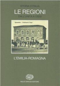 Libro Storia d'Italia. Le regioni dall'Unità ad oggi. Vol. 13: L'Emilia Romagna.