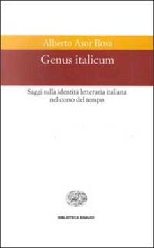 Warholgenova.it Genus italicum. Saggi sulla identità letteraria italiana nel corso del tempo Image