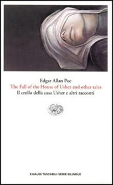 The fall of the house of Usher and other tales-Il crollo della casa Usher e altri racconti - Edgar Allan Poe - copertina