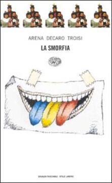 La smorfia - Lello Arena,Enzo De Caro,Massimo Troisi - copertina
