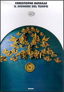 Il signore del tempo - Christophe Bataille - copertina