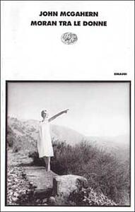 Moran tra le donne - John McGahern - copertina