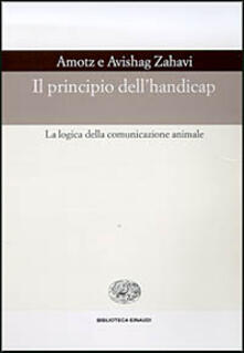 Il principio dell'handicap - Zahavi - copertina