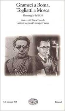 Capturtokyoedition.it Gramsci a Roma, Togliatti a Mosca. Il carteggio del 1926 Image