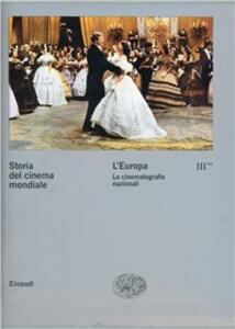 Storia del cinema mondiale. Vol. 3: L'Europa. Le cinematografie nazionali. - copertina