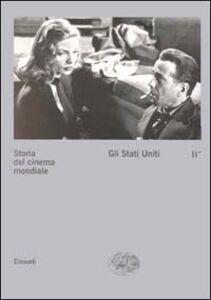 Libro Storia del cinema mondiale. Vol. 2\1: Gli Stati Uniti.