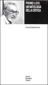 Primo Levi: un'antologia della critica - copertina