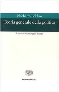 Teoria generale della politica - Norberto Bobbio - copertina