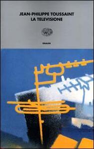La televisione - Jean-Philippe Toussaint - copertina