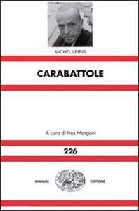 Carabattole - Michel Leiris - copertina