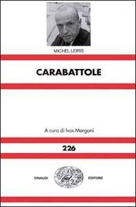 Libro Carabattole Michel Leiris