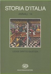Storia d'Italia. Annali. Vol. 14: Legge, diritto, giustizia.
