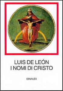 I nomi di Cristo - Luis de León - copertina