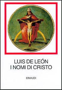 Libro I nomi di Cristo Luis de León